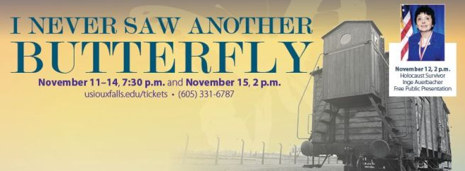 Play review by matthew stoffel of the university of sioux falls' I Never Saw Another Butterfly